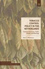 Tobacco Control Policy in the Netherlands: Between Economy, Public Health, and Ideology