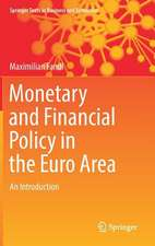 Monetary and Financial Policy in the Euro Area: An Introduction