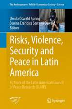 Risks, Violence, Security and Peace in Latin America: 40 Years of the Latin American Council of Peace Research (CLAIP)