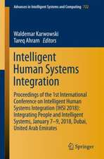Intelligent Human Systems Integration: Proceedings of the 1st International Conference on Intelligent Human Systems Integration (IHSI 2018): Integrating People and Intelligent Systems, January 7-9, 2018, Dubai, United Arab Emirates