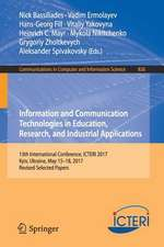 Information and Communication Technologies in Education, Research, and Industrial Applications: 13th International Conference, ICTERI 2017, Kyiv, Ukraine, May 15-18, 2017, Revised Selected Papers
