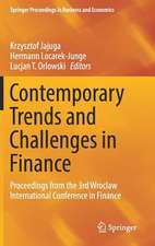 Contemporary Trends and Challenges in Finance: Proceedings from the 3rd Wroclaw International Conference in Finance