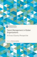 Talent Management in Global Organizations: A Cross-Country Perspective