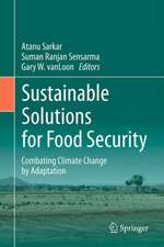 Sustainable Solutions for Food Security : Combating Climate Change by Adaptation