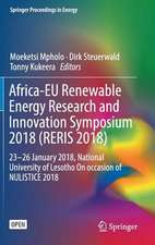 Africa-EU Renewable Energy Research and Innovation Symposium 2018 (RERIS 2018): 23–26 January 2018, National University of Lesotho On occasion of NULISTICE 2018