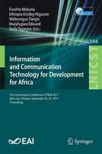 Information and Communication Technology for Development for Africa: First International Conference, ICT4DA 2017, Bahir Dar, Ethiopia, September 25–27, 2017, Proceedings