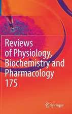 Reviews of Physiology, Biochemistry and Pharmacology, Vol. 175