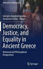 Democracy, Justice, and Equality in Ancient Greece: Historical and Philosophical Perspectives