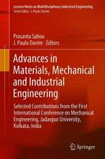 Advances in Materials, Mechanical and Industrial Engineering: Selected Contributions from the First International Conference on Mechanical Engineering, Jadavpur University, Kolkata, India