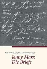 Jenny Marx. Die Briefe
