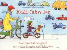 Rudi fährt los