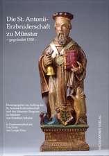 Die St. Antonii-Erzbruderschaft zu Münster