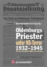 Oldenburgs Priester unter NS-Terror 1932-1945