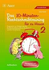 Das 10-Minuten-Rechtschreibtraining für zu Hause 2