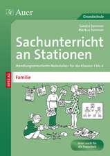 Sachunterricht an Stationen Spezial Familie