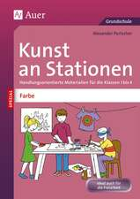 Kunst an Stationen Spezial Farbe