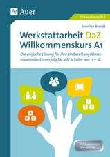 Werkstattarbeit DaZ - Willkommenskurs A1