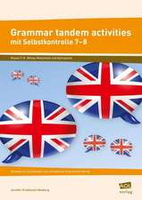 Grammar tandem activities mit Selbstkontrolle 7-8