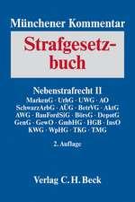 Münchener Kommentar zum Strafgesetzbuch  Bd. 7: Nebenstrafrecht II