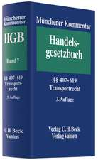 Münchener Kommentar zum Handelsgesetzbuch  Bd. 7: §§ 407-619 HGB, Transportrecht