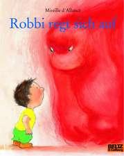Robbi regt sich auf