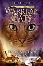 Warrior Cats Staffel 5/04. Der Ursprung der Clans. Der Leuchtende Stern