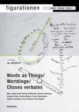 Figurationen 14/2. Word-Things / Wortdinge / Choses verbales