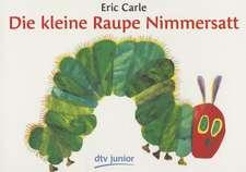 Die Kleine Raupe Nimmersatt:  Bibliothek Der Erstausgaben