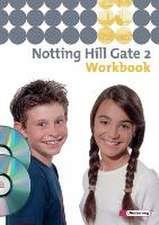 Notting Hill Gate 2. Workbook 2 mit Multimedia-Sprachtrainer CD-ROM und Audio-CD