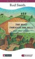 The Road Through the Hills and other Stories
