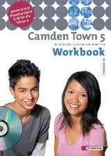 Camden Town 5. Workbook mit CD. Gymnasium. Hessen, Nordrhein-Westfalen, Schleswig-Holstein
