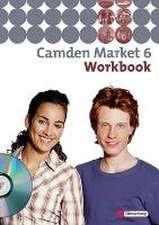 Camden Market 6. Workbook 6 mit Audio-CD