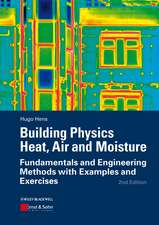 Building Physics – Heat, Air and Moisture