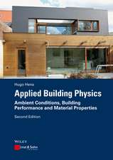 Applied Building Physics: Ambient Conditions, Building Performance and Material Properties