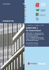 Eurocode 2 für Deutschland. Kommentierte Fassung: DIN EN 1992–1–1 Bemessung und Konstruktion von Stahlbeton– und Spannbetontragwerken