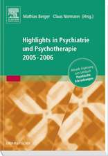 Highlights in Psychiatrie und Psychotherapie 2005/06