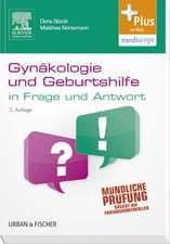 Gynäkologie und Geburtshilfe in Frage und Antwort