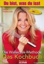 Die Walleczek-Methode - Das Kochbuch