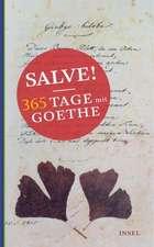 Salve! 365 Tage mit Goethe