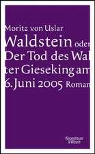Waldstein oder Der Tod des Walter Gieseking am 6. Juni 2005