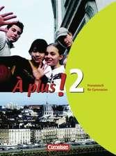 À plus! Ausgabe 2004. Band 2. Schülerbuch