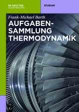 Aufgabensammlung Thermodynamik