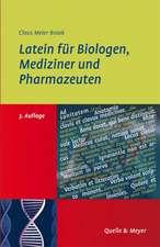 Latein für Biologen, Mediziner und Pharmazeuten