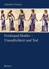 Fedinand Hodler - Unendlichkeit und Tod