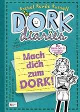 DORK Diaries 03 1/2. Mach dich zum DORK!