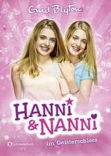 Hanni und Nanni, Band 06. Hanni und Nanni im Geisterschloss