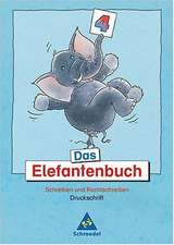 Das Elefantenbuch. 4. Schuljahr. Arbeitsheft. Druckschrift. Neubearbeitung