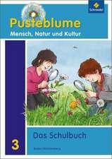 Pusteblume 3. Mensch, Natur und Kultur. Schülerband. Baden-Württemberg