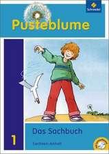 Pusteblume. Das Sachbuch 1. Arbeitsheft mit CD-ROM. Sachsen-Anhalt