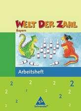 Welt der Zahl 2. Arbeitsheft. Bayern